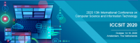 2020 The 13th International Conference on Computer Science and Information Technology (ICCSIT 2020)