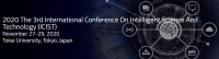 2020 The 3rd International Conference on Intelligent Science and Technology (ICIST 2020)