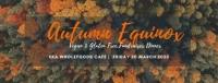 3 Course Autumn Equinox Fundraiser Dinner