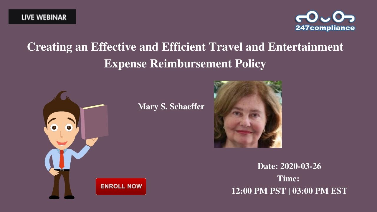 Creating an Effective and Efficient Travel and Entertainment Expense Reimbursement Policy, 2035 Sunset Lake, RoadSuite B-2, Newark,Delaware,United States