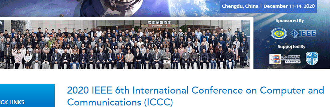 2020 IEEE 6th International Conference on Computer and Communications (ICCC 2020), Chengdu, China