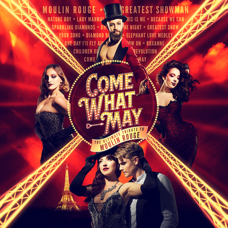 Come What May - The ULTIMATE TRIBUTE to Moulin Rouge, Bridlington, East Riding of Yorkshire, United Kingdom