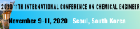 2020 The 11th International Conference on Chemical Engineering and Applications (CCEA 2020)