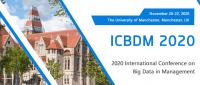 2020 International Conference on Big Data in Management (ICBDM 2020)