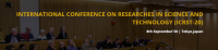 International Conference on Researches in Science and Technology  8th September, 2020 in Tokyo,Japan.