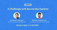 Webinar: 5 Challenges with Service Bus Explorer