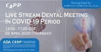 Live Stream Dental Meeting Covid-19 Period