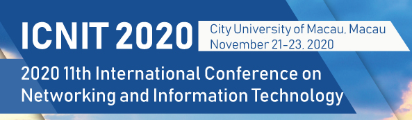 2020 11th International Conference on Networking and Information Technology (ICNIT 2020), Macau, China