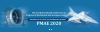 2020 The 3rd International conference on Progress in Mechanical and Aerospace Engineering (PMAE 2020)