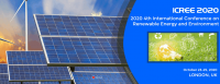 2020 4th International Conference on Renewable Energy and Environment (ICREE 2020)