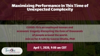Maximizing Performance In This Time of Unexpected Complexity
