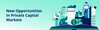 Online Seminar - New Opportunities In Private Capital Markets