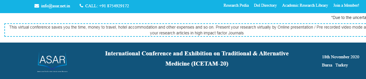 International Conference and Exhibition on Traditional & Alternative Medicine (ICETAM-20), Bursa, Turkey