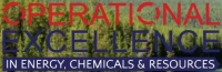 Operational Excellence in Energy, Chemicals & Resources Summit