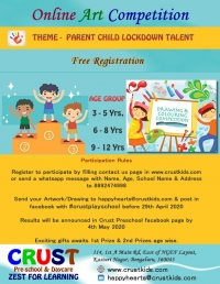 Online Art/Drawing Competition organized by Crust Play School in Bangalore
