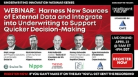 Harness New Sources of External Data and Integrate into Underwriting