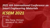 2021 6th International Conference on Smart Engineering Materials (ICSEM 2021)