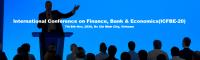 International Conference on Finance, Bank & Economics(ICFBE-20)