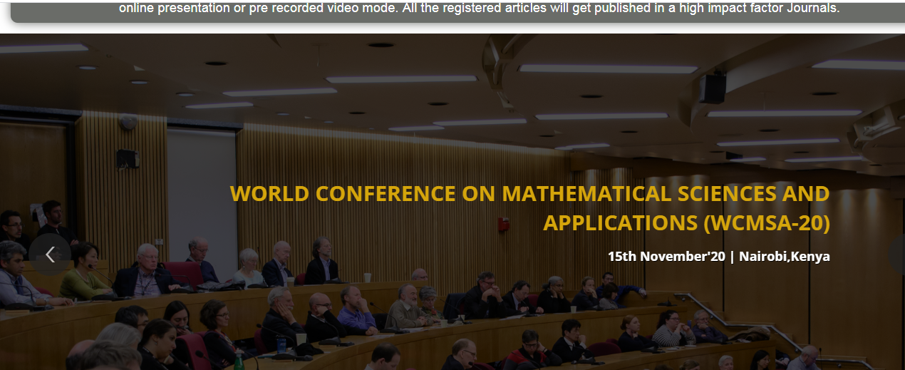 World Conference on Mathematical Sciences and Applications WCMSA, Nairobi, Kenya