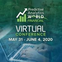 Predictive Analytics World for Financial Services Las Vegas 2020 - Virtual Edition