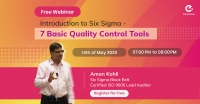 Introduction to Six Sigma - 7 Basic Quality Control Tools.