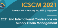 2021 2nd International Conference on Supply Chain Management (ICSCM 2021)
