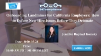 Onboarding Landmines for California Employers: How to Defuse New Hire Issues Before They Detonate