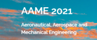 2021 the 4th International Conference on Aeronautical, Aerospace and Mechanical Engineering (AAME 2021)