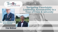 Navigating Uncertainty: Leadership Accountability in a Time of Crisis & Adversity