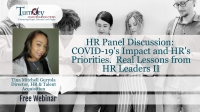 HR Panel Discussion: COVID-19's Impact and HR's Priorities. Real Lessons from HR Leaders II