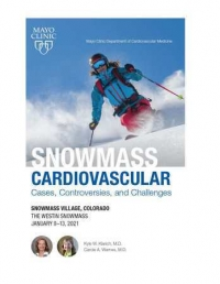 Snowmass Cardiovascular Cases, Controversies, and Challenges