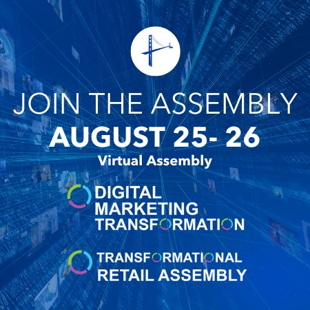 Digital Marketing Transformation Virtual Assembly - August 2020, Virtual, United States