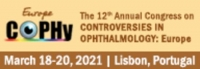 12th Annual Congress on Controversies in Ophthalmology: Europe (COPHy EU)