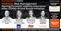 Risk Management Moving Forward: Liability Insurance after COVID-19 and Social Inflation