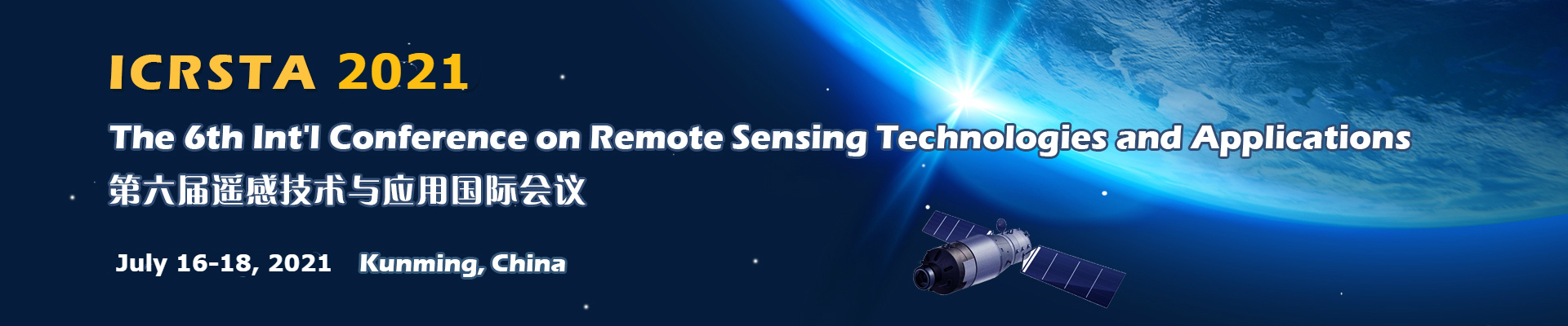 The 6th Int'l Conference on Remote Sensing Technologies and Applications (ICRSTA 2021), Kunming, Yunnan, China