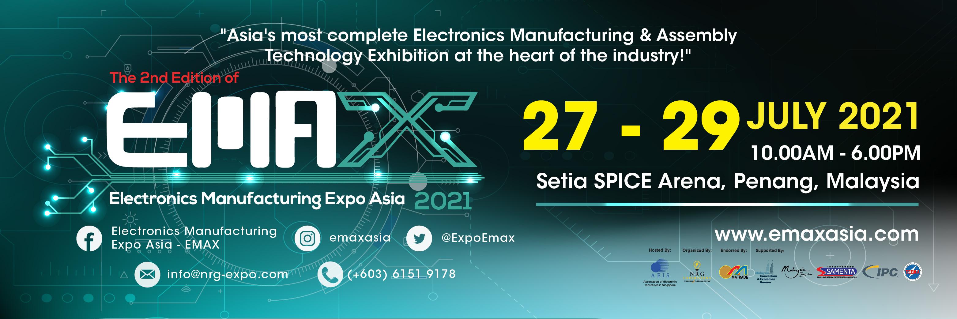 Electronics Manufacturing Expo Asia (EMAX) 2021, Setia SPICE Arena, Pulau Pinang, Malaysia