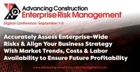 Advancing Construction Enterprise Risk Management September 2020 | Virtual Conference