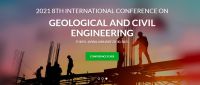 2021 8th International Conference on Geological and Civil Engineering (ICGCE 2021)