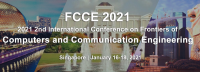 2021 Second International Conference on Frontiers of Computers and Communication Engineering (FCCE 2021)