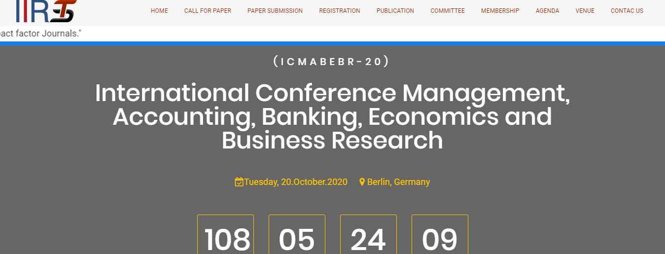 International Conference Management, Accounting, Banking, Economics and Business Research(ICMABEBR-20), Berlin, Germany,Berlin,Germany