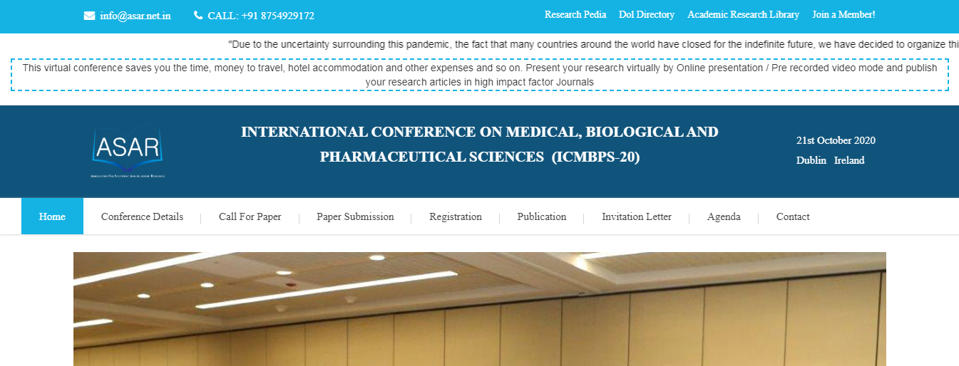 INTERNATIONAL CONFERENCE ON MEDICAL, BIOLOGICAL AND PHARMACEUTICAL SCIENCES  (ICMBPS-20), Dublin, Ireland