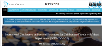 International Conference on Physical Education for Children and Youth with Visual Impairments (ICPECYVI-20)