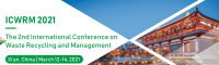 2021 The 2nd International Conference on Waste Recycling and Management (ICWRM 2021)