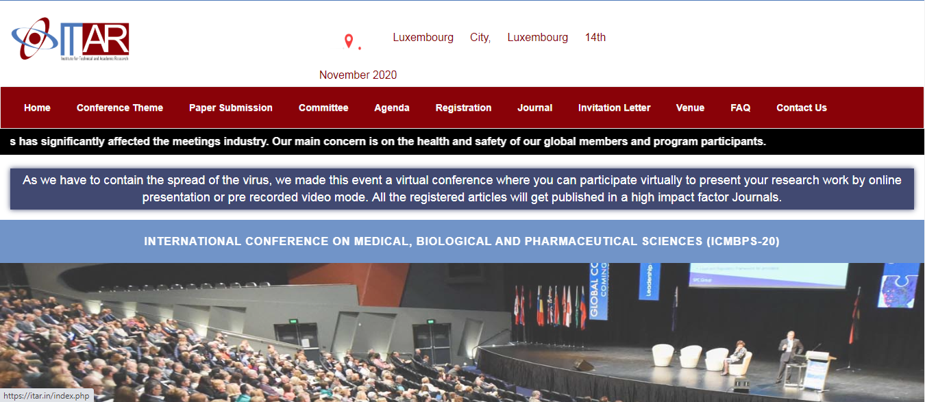 INTERNATIONAL CONFERENCE ON MEDICAL, BIOLOGICAL AND PHARMACEUTICAL SCIENCES (ICMBPS-20), Luxembourg City, Luxembourg,Luxembourg,Luxembourg