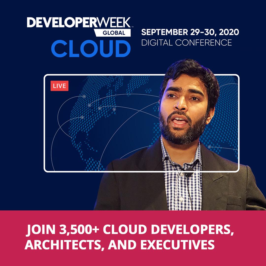 DeveloperWeek Global: Cloud 2020, Online, United States