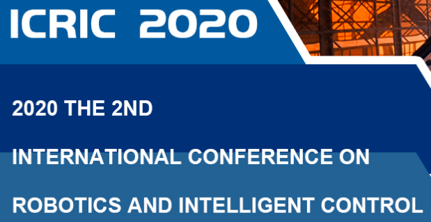 2020 the 2nd International Conference on Robotics and Intelligent Control (ICRIC 2020), Hong Kong