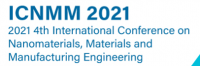 2021 4th International Conference on Nanomaterials, Materials and Manufacturing Engineering (ICNMM 2021)
