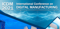 2021 International Conference on Digital Manufacturing (ICDM 2021)