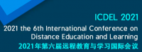 2021 the 6th International Conference on Distance Education and Learning (ICDEL 2021)