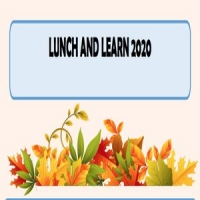 LUNCH AND LEARN - Oct 2020